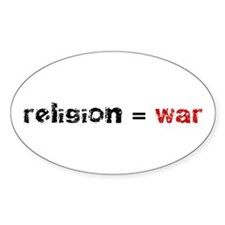 Religion is War Oval Decal