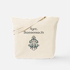 Aye Sassenach Tote Bag