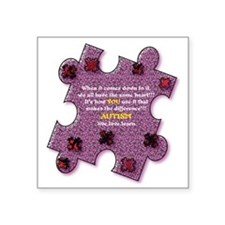 "Autism Have A Heart Square Sticker 3"" x 3"""