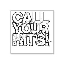 """Call Your Hits - Airsoft Square Sticker 3"""" x 3"""""""