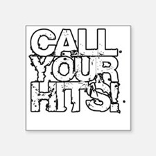 "Call Your Hits - Airsoft Square Sticker 3"" x 3"""