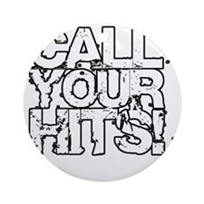 Call Your Hits - Airsoft Round Ornament
