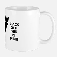 back off this is mine! Small Small Mug
