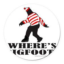 WHERES BIGFOOT PARODY T-SHIRTS AN Round Car Magnet