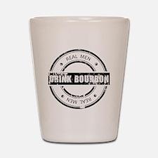 Real Men Drink Bourbon Shot Glass
