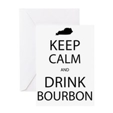 Keep Calm and Drink Bourbon Greeting Card