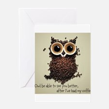 Owl says COFFEE!! Greeting Cards