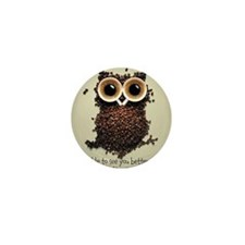 Owl says COFFEE!! Mini Button
