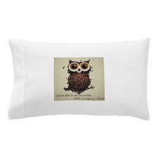 Owl says COFFEE!! Pillow Case