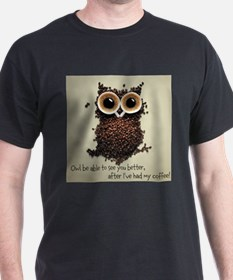 Owl says COFFEE!! T-Shirt