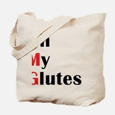 Oh my glutes Tote Bag