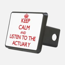 Keep Calm and Listen to the Actuary Hitch Cover