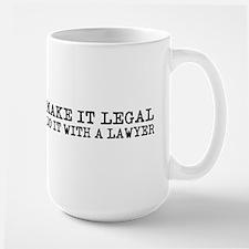 Make It Legal Lawyer Mug