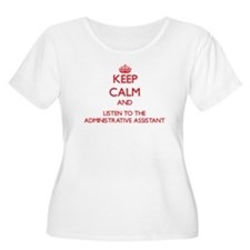Keep Calm and Listen to the Administrative Assista