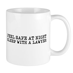 Feel Safe with a Lawyer Mug