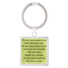 Leave Me Alone (Funny Zen) Square Keychain