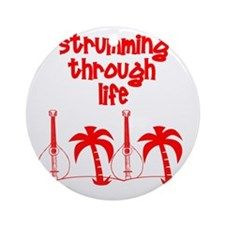 Strumming through life Round Ornament