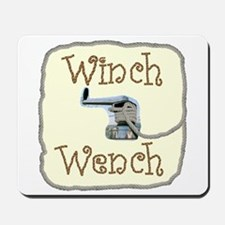 Winch Wench Mousepad