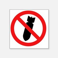 """Stop Bombing Sign Square Sticker 3"""" x 3"""""""