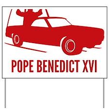 Pope Benedict Retirement Yard Sign