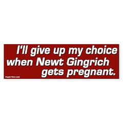 Pro-Choice Gingrich Bumper Bumper Sticker
