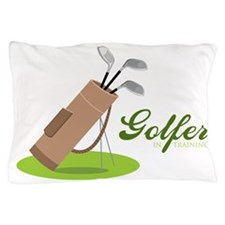 Golfer in Training Pillow Case