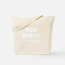 How Merlot Tote Bag