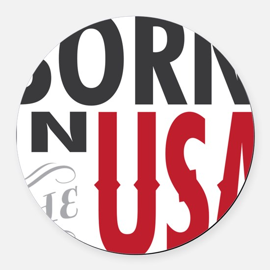 Born In The USA Round Car Magnet