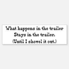 What Happens in the Trailer Bumper Bumper Bumper Sticker