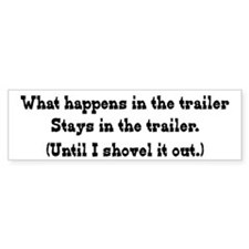 What Happens in the Trailer Bumper Bumper Stickers