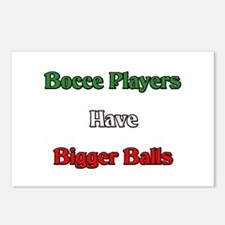 Bocce Players Have Bigger Balls Postcards (Package