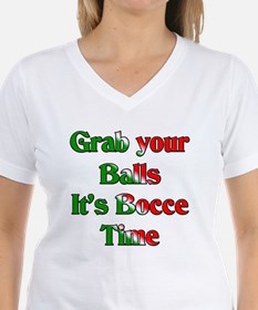 Grab your Balls. It's Bocce T Shirt