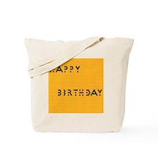 Happy Birthday Honey Tote Bag