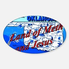 Land of meth and jesus Sticker (Oval)