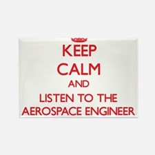 Keep Calm and Listen to the Aerospace Engineer Mag