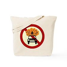 No Exploding Cars Tote Bag