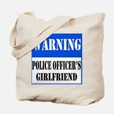 Police Warning-Girlfriend Tote Bag