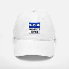 Police Warning-Brother Baseball Baseball Cap