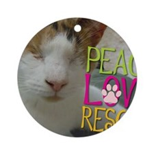 Peace Love Rescue Round Ornament