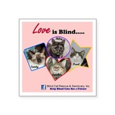 "Love is Blind in Pink Square Sticker 3"" x 3"""