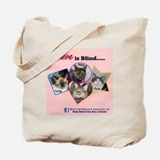 Love is Blind in Pink Tote Bag