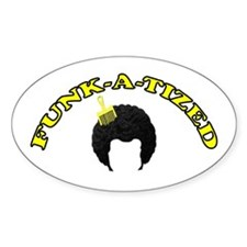 Funk-A-Tized Oval Decal