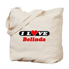 I Love Belinda Tote Bag