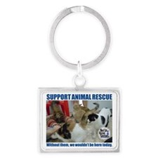 Support Animal Rescue Landscape Keychain