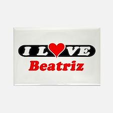 I Love Beatriz Rectangle Magnet
