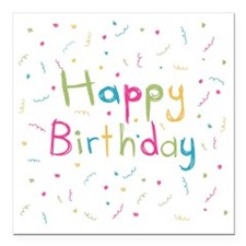 "Happy Birthday card Square Car Magnet 3"" x 3"""