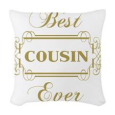 Best Cousin Ever (Framed) Woven Throw Pillow