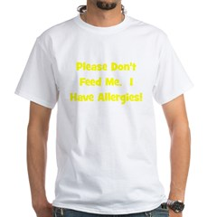 Please Don't Feed Me - Allerg Shirt