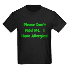 Please Don't Feed Me - Allerg T