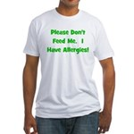 Please Don't Feed Me - Allerg Fitted T-Shirt